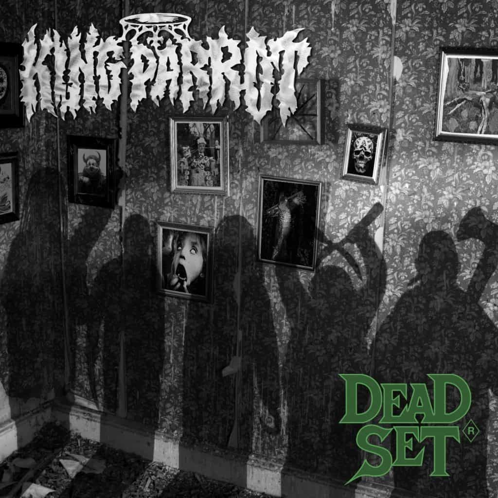 Album Review: King Parrot – Dead Set (Agonia Records)