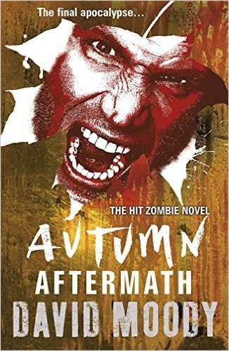 Horror Book Review: Autumn: Aftermath (David Moody)