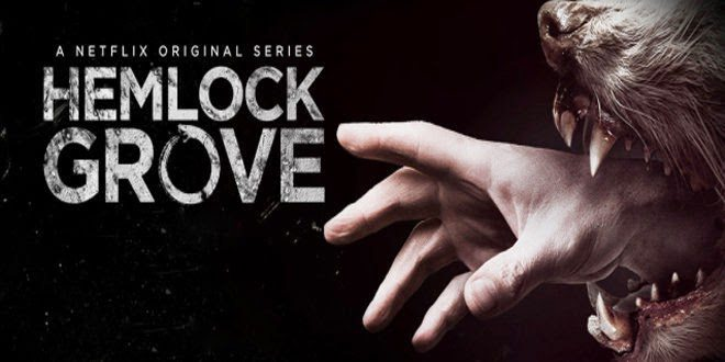 TV Series Review: Hemlock Grove – Season 1