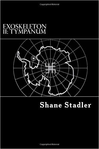 Horror Book Review: Exoskeleton II: Tympanum (Shane Stadler)