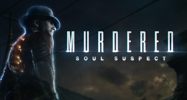 Game Review: Murdered: Soul Suspect (Xbox 360)