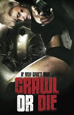 Horror Movie Review: Crawl or Die (2014)