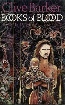 Horror Book Review: Books of Blood – Volume Five (Clive Barker)