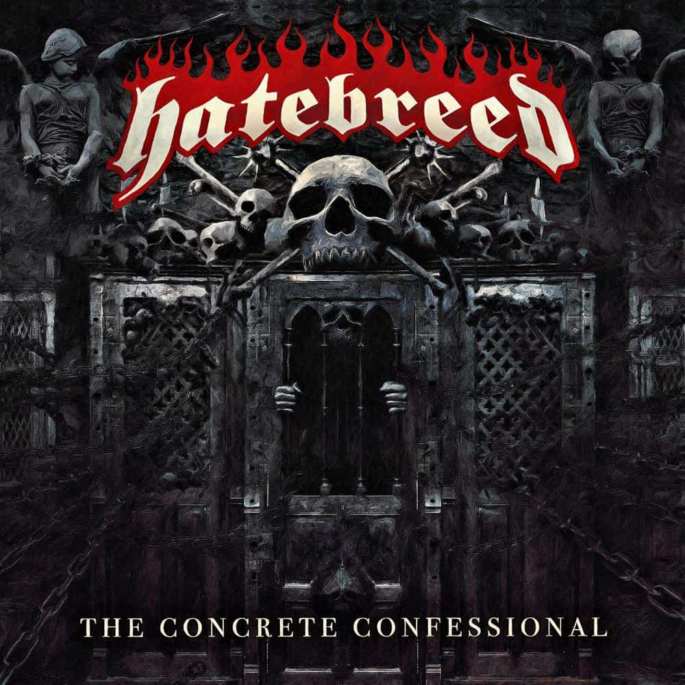 Album Review: Hatebreed – The Concrete Confessional (Nuclear Blast)