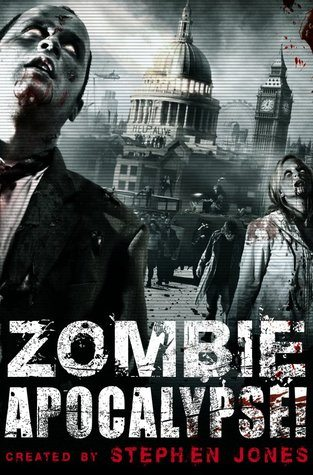 Book Review: Zombie Apocalypse (Stephen Jones)