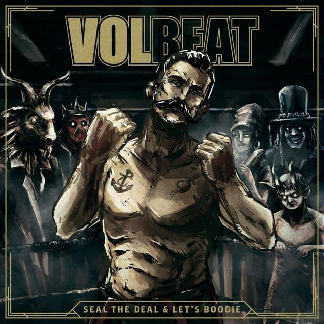 Album Review: Volbeat – Seal The Deal & Let's Boogie (Vertigo)