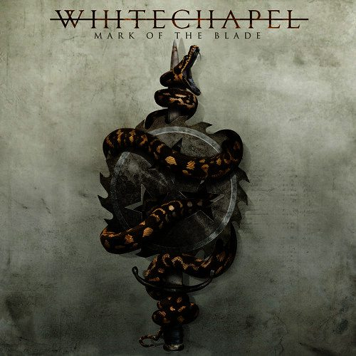 Album Review: Whitechapel – Mark of the Blade (Metal Blade Records)