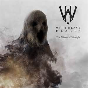 Album Review: With Heavy Hearts – The Mirror's Principle (Self Released)