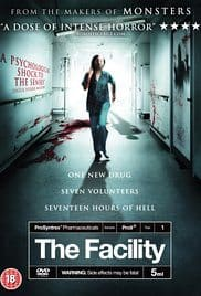 Horror Movie Review: The Facility (2012)