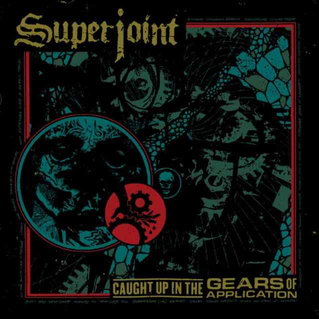 Album Review: Superjoint – Caught up in the Gears of Application (Housecore Records)