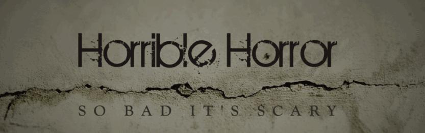 Horrible Horror 1