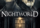 Horror Movie Review: Nightworld (2017)
