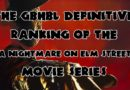 The GBHBL Definitive Ranking of the A Nightmare on Elm Street Movie Series