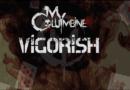 Single Slam – Vigorish by My Columbine (Ritual Violence)