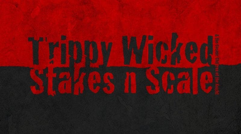 Trippy Wicked 2