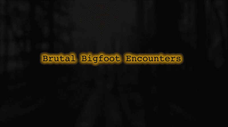 Brutal Bigfoot 1