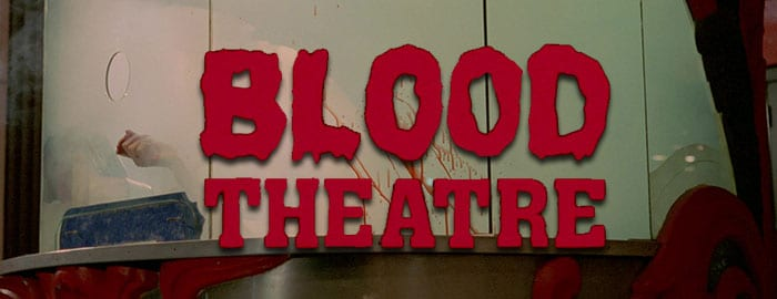 Blood Theatre 1