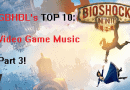 GBHBL's Top 10: Video Game Music (Part 3)