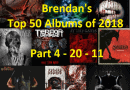 Brendan's Top 50 Albums of 2018: Part 4 (20 to 11)
