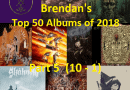 Brendan's Top 50 Albums of 2018: Part 5 (10 to 1)