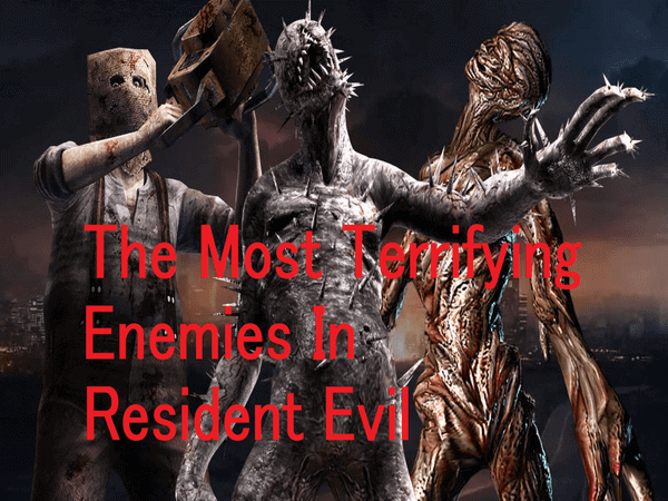 The 10 Most Terrifying Enemies In Resident Evil Games Brrraaains A Head Banging Life