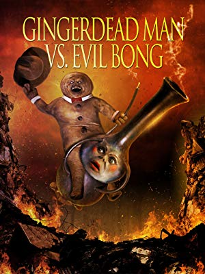 Gingerdead Man vs. Evil Bong 1