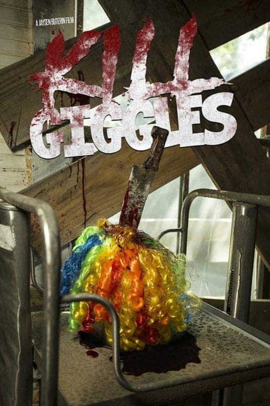 Kill Giggles 2