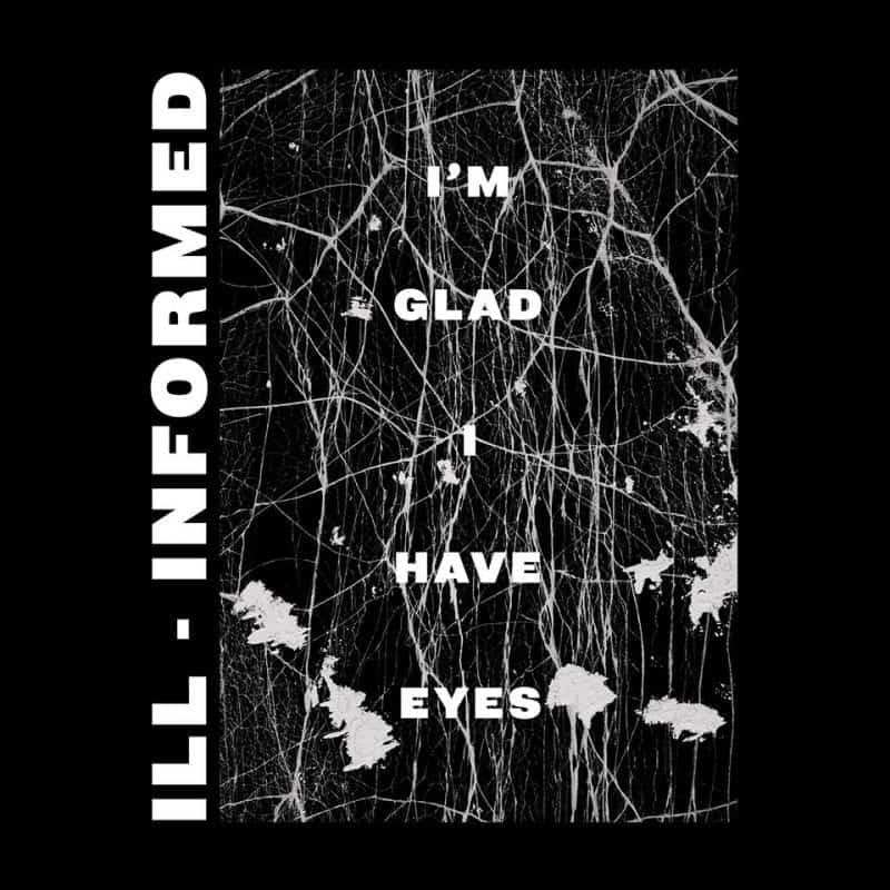 Ill-Informed 2