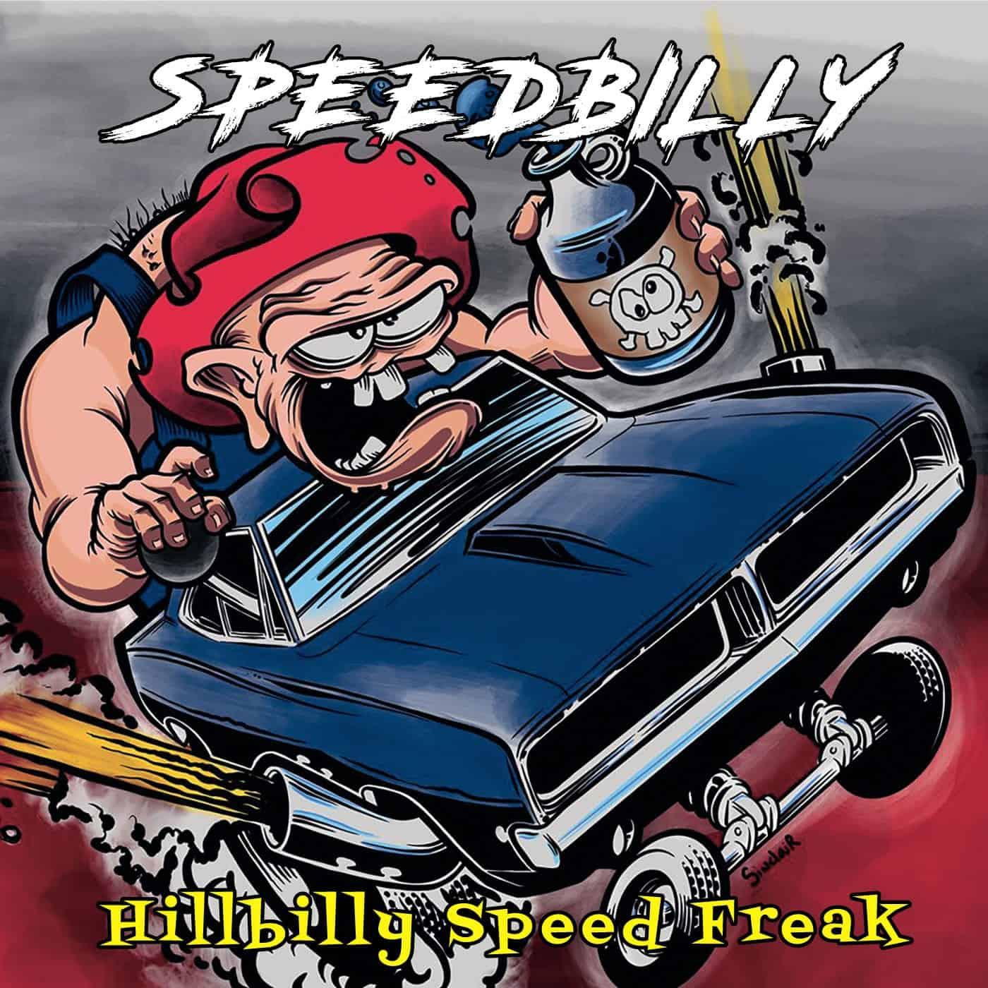 Ep Review Speedbilly Hillbilly Speed Freak Self Released Games Brrraaains A Head Banging Life