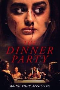 فيلم The Dinner Party 2020 مترجم