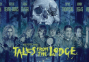 Horror Movie Review: Tales From The Lodge (2019)