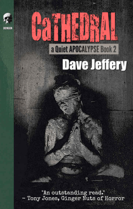 Cathedral Dave Jeffery A Quiet Apocalypse Cover