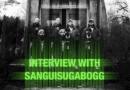 Interview: Sanguisugabogg