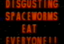 Horror Movie Review: Disgusting Spaceworms Eat Everyone (1989)